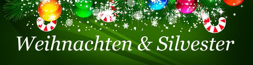 Weihnachten & Silvester
